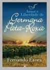 Amor e Liberdade de Germana Pata-Roxa
