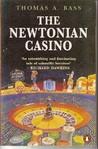 The Newtonian Casino