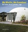 No Nails, No Lumber by Jeffrey Head