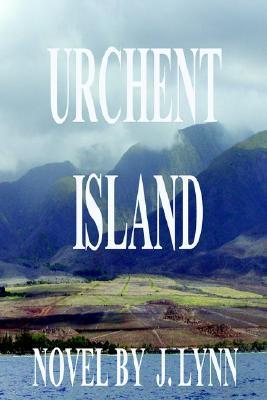Urchent Island by J.  Lynn