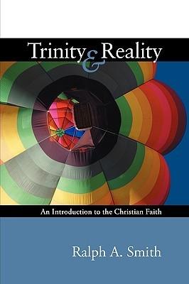 Trinity and Reality: An Introduction to the Christian Faith (ePUB)