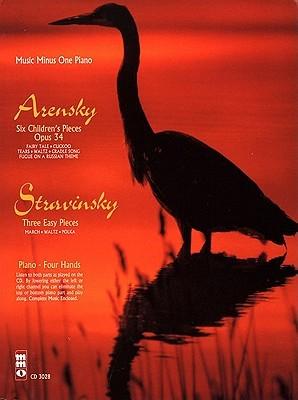 Music Minus One Piano: Arensky 6 Pièces Enfantines, Op. 34; Stravinsky 3 Easy Pieces (Dances; Book & Cd)