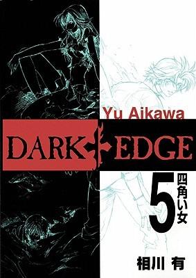Dark Edge Volume 5 (Dark Edge)