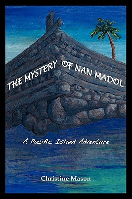 The Mystery of Nan Madol: A Pacific Island Adventure