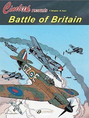 Battle of Britain: Cinebook Recounts