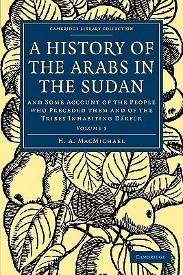 A History of the Arabs in the Sudan - Volume 1