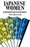 Japanese Women: Constraint and Fulfillment