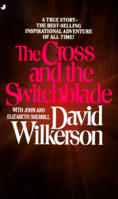 The cross and the switchblade by david wilkerson 772852 fandeluxe Choice Image