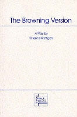 The Browning Version - A Play in One Act
