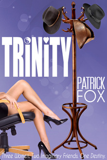 Trinity by Patrick  Fox