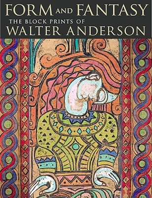 Form and Fantasy: The Block Prints of Walter Anderson