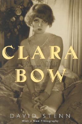 Clara Bow by David Stenn