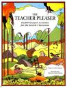 The Teacher Pleaser: 10,000 Instant Activities for the Jewish Classroom