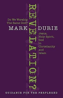 Revelation? Do We Worship the Same God?