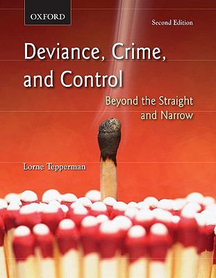 deviance-crime-and-control-beyond-the-straight-and-narrow