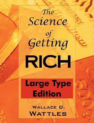 The Science of Getting Rich: Large Type Edition, Optimized for Low Vision Reading