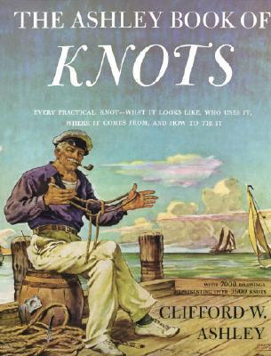 Ebook The Ashley Book of Knots by Clifford W. Ashley read!