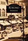 Kokomo (Images of America: Indiana)