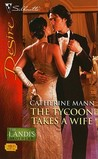 The Tycoon Takes a Wife (The Landis Brothers, #4)
