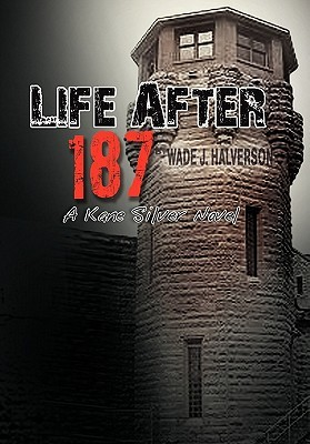 Life After 187
