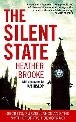 The Silent State  by Heather Brooke