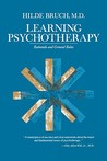 Learning Psychotherapy: Rationale and Ground Rules