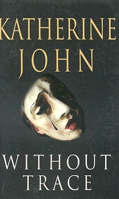 Without Trace(Detective Trevor Joseph Series 1)