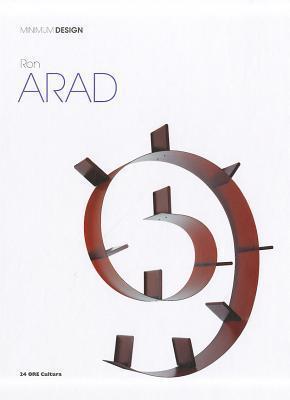 Ron Arad: Minimum Design