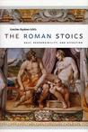 The Roman Stoics: Self, Responsibility, and Affection