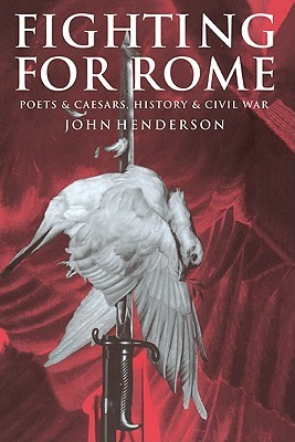 Fighting for Rome by John     Henderson