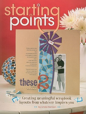 Starting Points by Linda Harrison