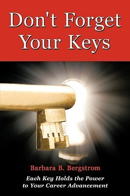 Don't Forget Your Keys: Each Key Holds the Power to Your Career Advancement
