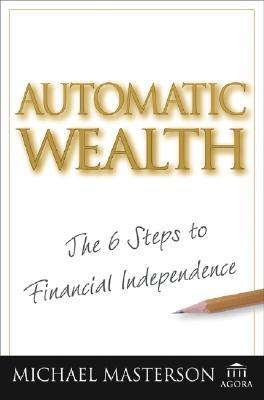 Descargar un libro de google books Automatic Wealth: The Six Steps to Financial Independence