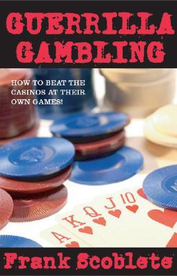 Beat casino gambling game guerilla own their online slot casinos
