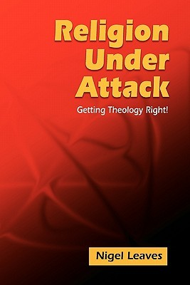 Religion Under Attack: Getting Theology Right