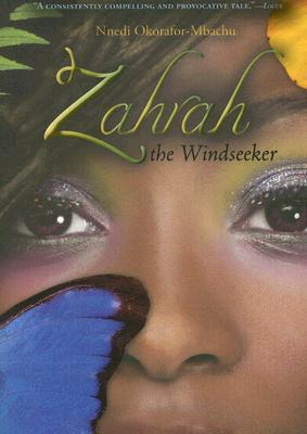 Zahrah the Windseeker by Nnedi Okorafor