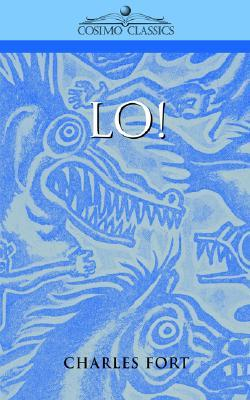 Lo! by Charles Fort