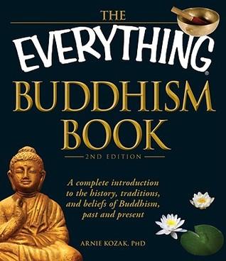 The Everything Buddhism Book by Arnie Kozak