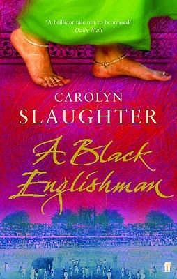 A Black Englishman by Carolyn Slaughter