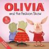 OLIVIA and the Fashion Show