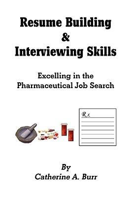 Resume Building & Interviewing Skills