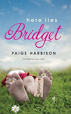 Here Lies Bridget by Paige Harbison