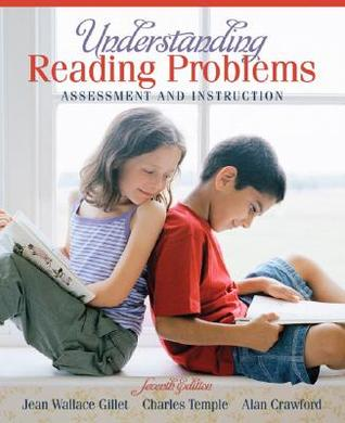 Understanding Reading Problems by Jean Wallace Gillet