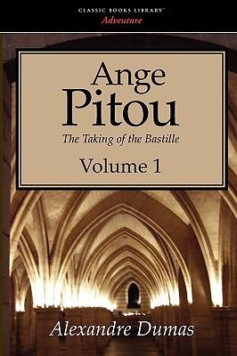 Ange Pitou (Volume 1)