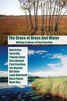 The Grace of Grass and Water: Writing in Honor of Paul Gruchow Libros descargables para iPod gratis