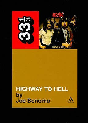 Highway to Hell by Joe Bonomo