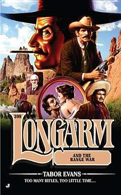 Longarm and the Range War (Longarm, #398)