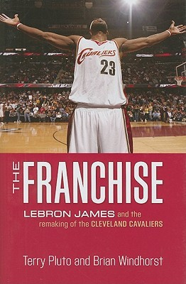 The Franchise by Terry Pluto