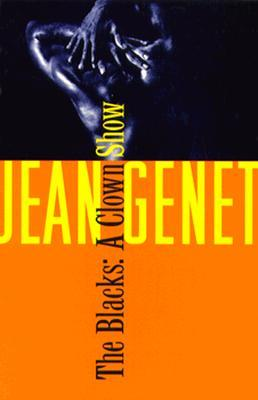 The Blacks by Jean Genet