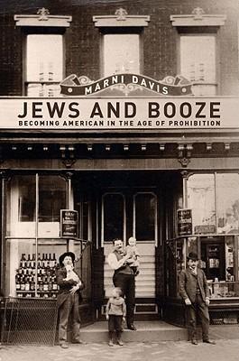 Jews and Booze by Marni Davis